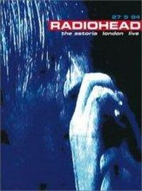 Cover Radiohead - Live At The Astoria [DVD]